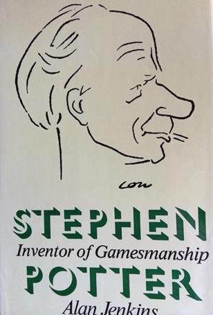 Stephen Potter Inventor of Gamesmanship